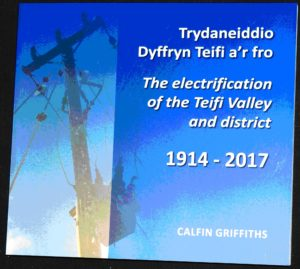 The electrification of the Teifi valley and district